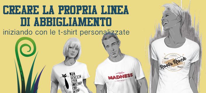 Come creare una linea di abbigliamento: guida alle T-shirt personalizzate