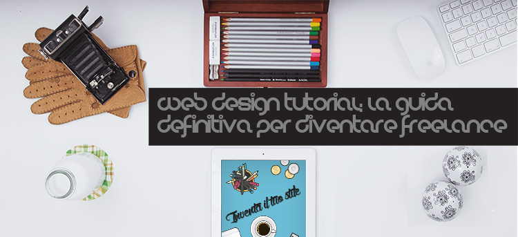 Web design tutorial: come diventare freelance
