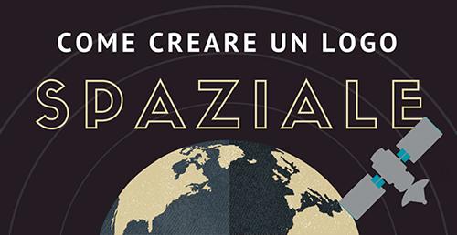 Come creare un logo spaziale: capitolo 1