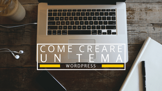 Creare un tema WordPress